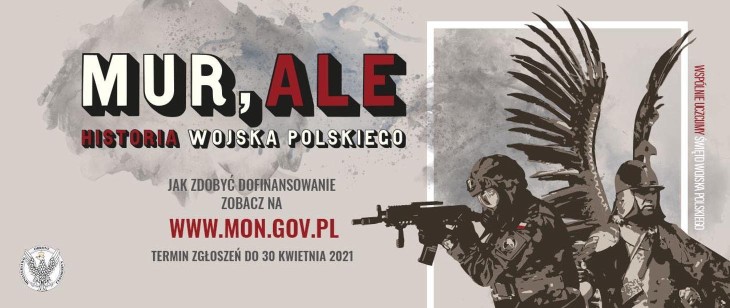 Ilustracja do informacji: Mur, ale historia Wojska Polskiego